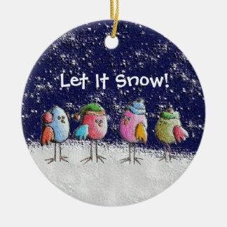 Let It Snow! Round Ceramic Decoration