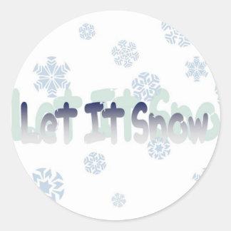 Let It Snow Round Sticker