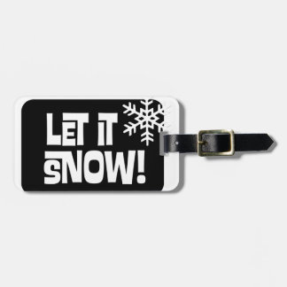 Let it Snow snowflake text Luggage Tag