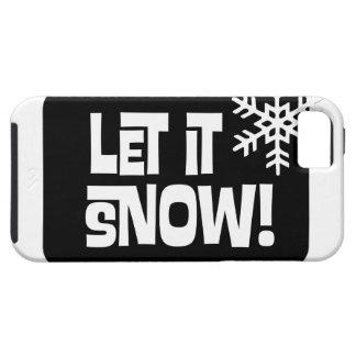 Let it Snow snowflake text Tough iPhone 5 Case