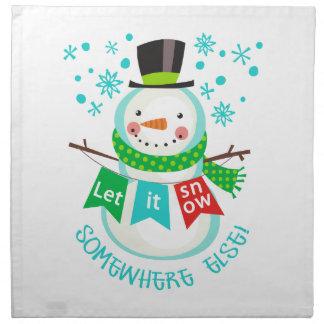 Let It Snow Somewhere Else! Cloth Napkins