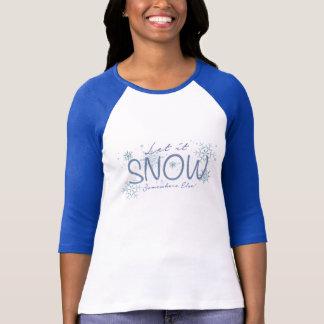 Let it Snow Somewhere Else Ladies Tee