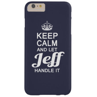 Let Jeff handle it! Barely There iPhone 6 Plus Case