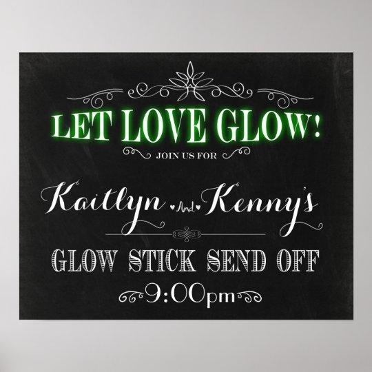 Let Love Glow - Glow Stick Send Off 16x20 Poster