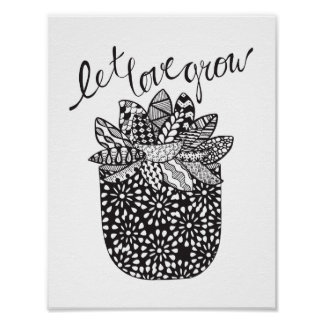 Let Love Grow - Succulent Art Print Poster