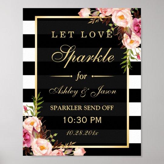 Let Love Sparkle Gold Floral Stripes Wedding Sign
