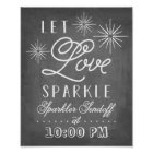 Let Love Sparkle   Sparkler Send Off Poster