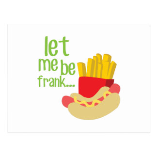 Let Me Be Frank Postcard