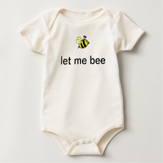 let me bee baby bodysuit