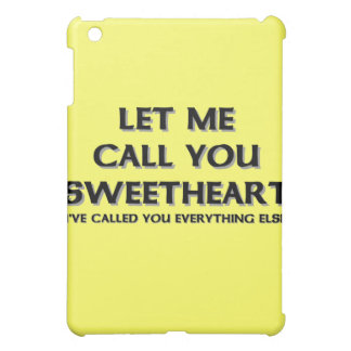 Let me call you sweetheart iPad mini cover