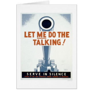 Let me do the Talking! Serve in Silence - WPA Card