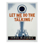 Let me do the Talking! Serve in Silence - WPA Posters