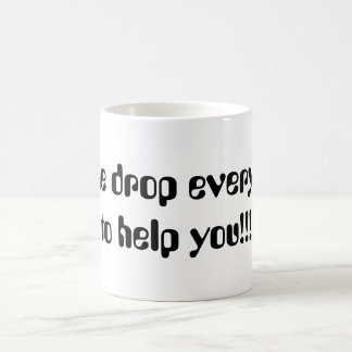 Let me drop everything to help you!!! basic white mug