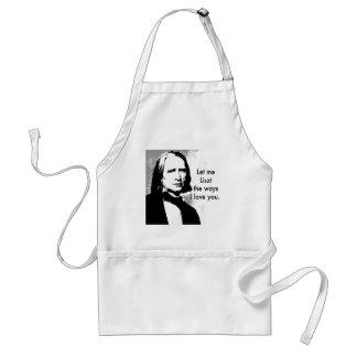 Let me Liszt the ways I love Standard Apron