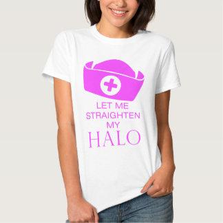 Let Me Straighten My Halo Tshirts