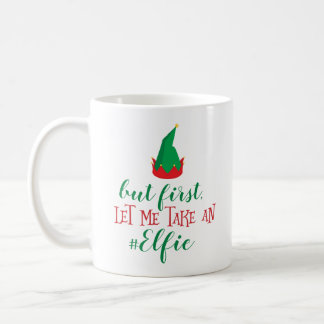 Let Me Take An Elfie Christmas Coffee Mug