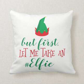 Let Me Take An Elfie Christmas Cushion