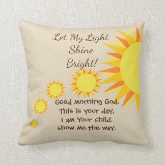 Let My Light Shine Bright Morning and Night Prayer Cushion