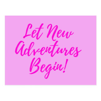 Let New Adventures Begin - pink - postcard