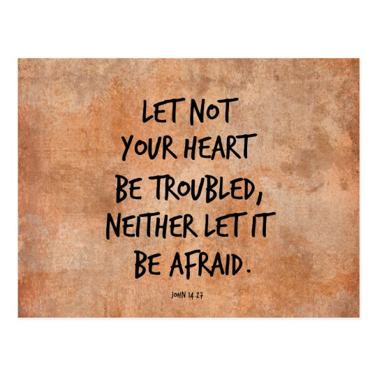 Let not your heart be troubled bible verse