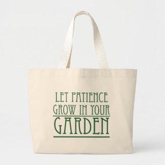 Let Patience Grow In Your Garden Canvas Bag