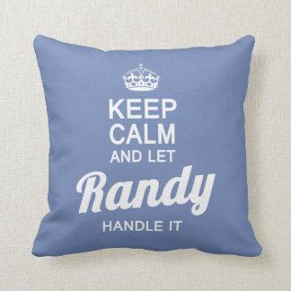 Let Randy handle it! Cushion