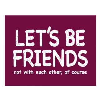 Let s be friends - distressed version personalized flyer