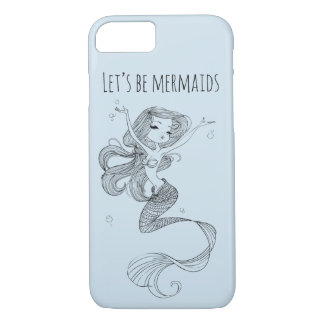 Let's be mermaids 2 - iPhone7 Case