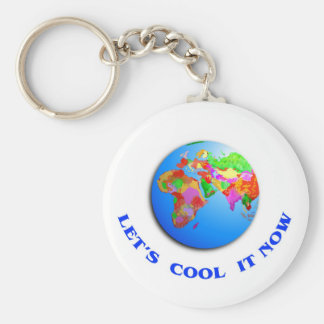 Let s Cool It Now Key Chain