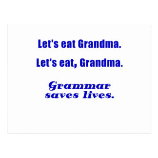 Let s Eat Grandma Grammar Saves Lives Post Card