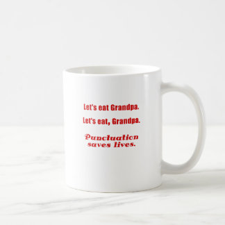 Let s Eat Grandpa Punctuation Saves Lives Coffee Mug