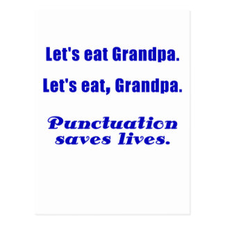 Let s Eat Grandpa Punctuation Saves Lives Post Card