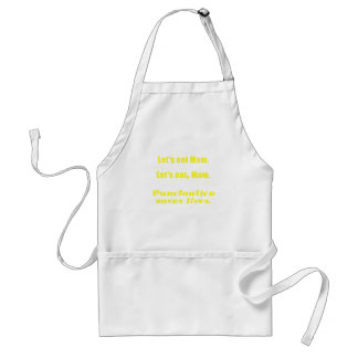 Let s Eat Mom Punctuation Saves Lives Apron