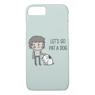 Let's Go Pat A Dog iPhone 8/7 Case