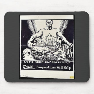Let s Keep Em Rolling Your Suggestion Will Help Mouse Pad