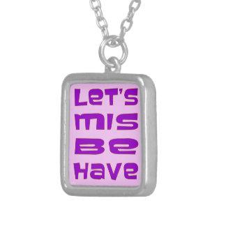 Let's Misbehave Square Pendant Necklace