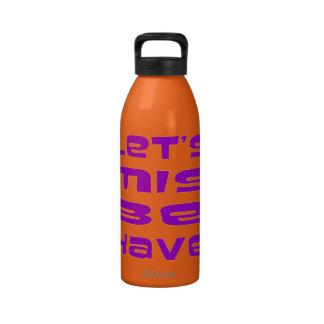 Let's Misbehave Drinking Bottles