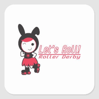 Let s Roll Roller Derby Square Stickers