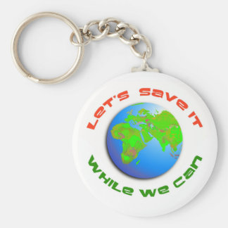 Let s Save It Key Chain