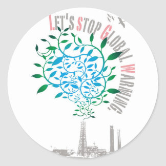 let s stop global warming stickers