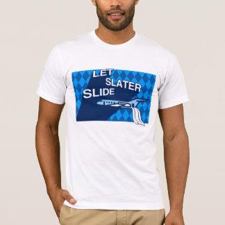 Let Slater Slide T-Shirt