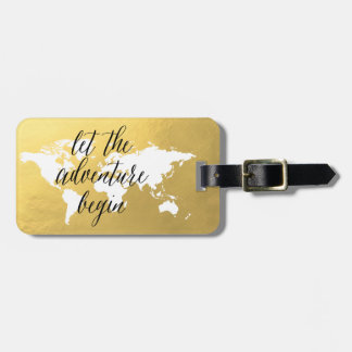 Let the adventure begin gold World map Luggage Tag