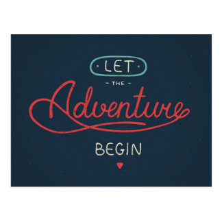 Let The Adventure Begin Postcard