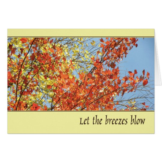 Let the Breezes Blow Card