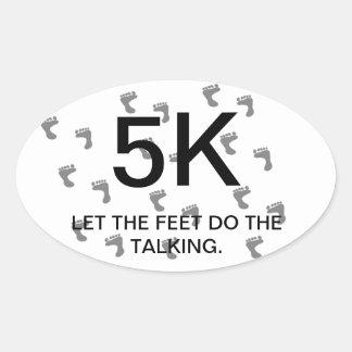 Let the feet do the talking racers sticker.5K race
