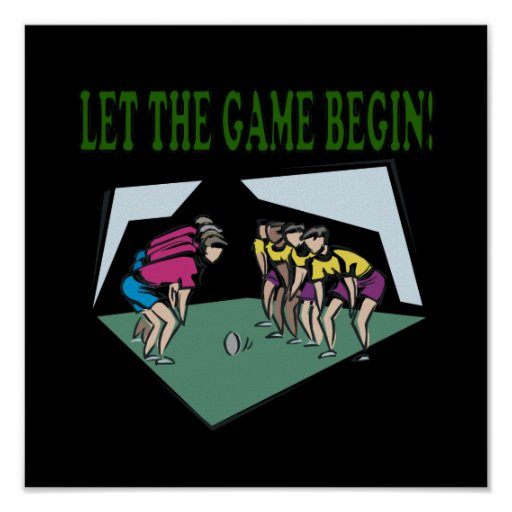 Let The Game Begin Posters
