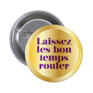 Let The Good Times Roll Pin