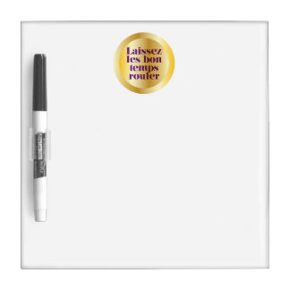 Let The Good Times Roll Dry-Erase Whiteboards