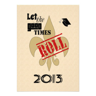 Let the Good Times Roll Graduation 2013 Party Personalized Announcement