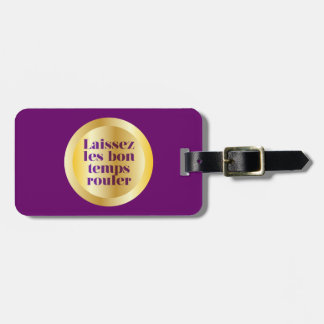 Let The Good Times Roll Tags For Bags